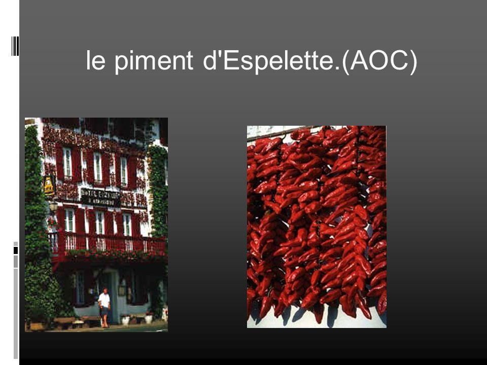 le piment d Espelette.(AOC)