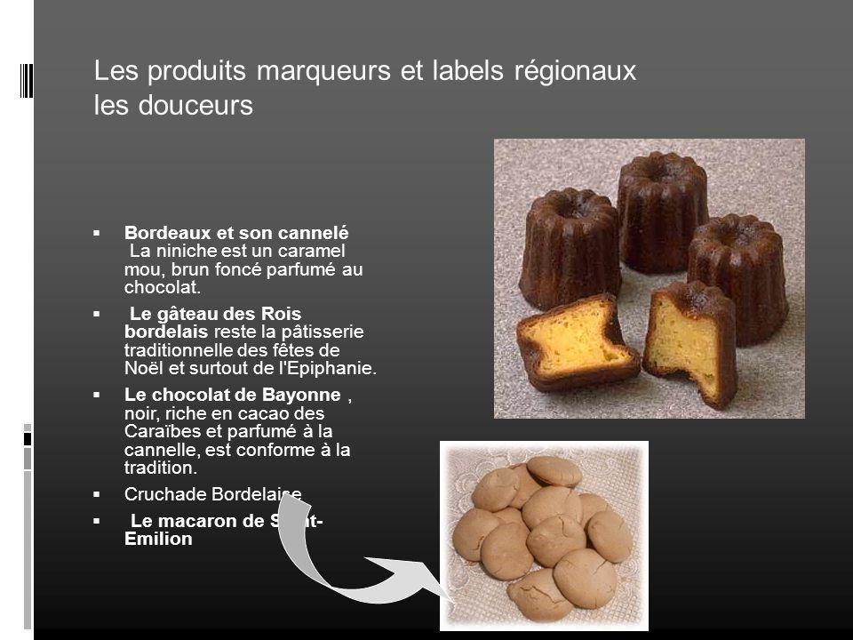 Les produits marqueurs et labels régionaux les douceurs
