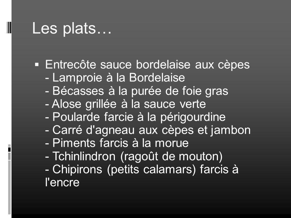 Les plats…