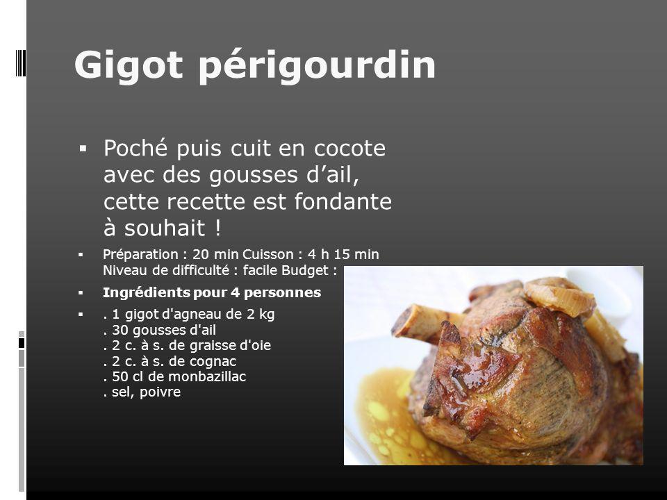 Gigot périgourdin Poché puis cuit en cocote avec des gousses d'ail, cette recette est fondante à souhait !