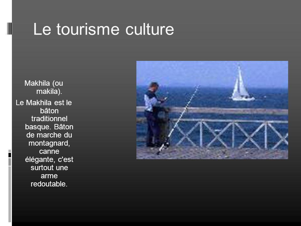Le tourisme culture Makhila (ou makila).