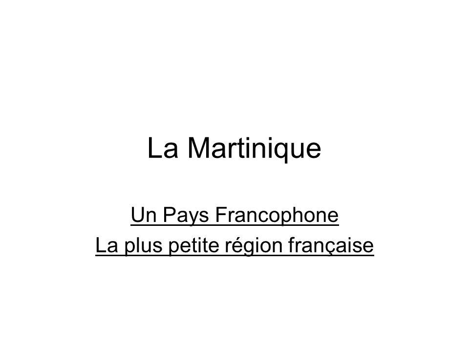 Un Pays Francophone La plus petite région française