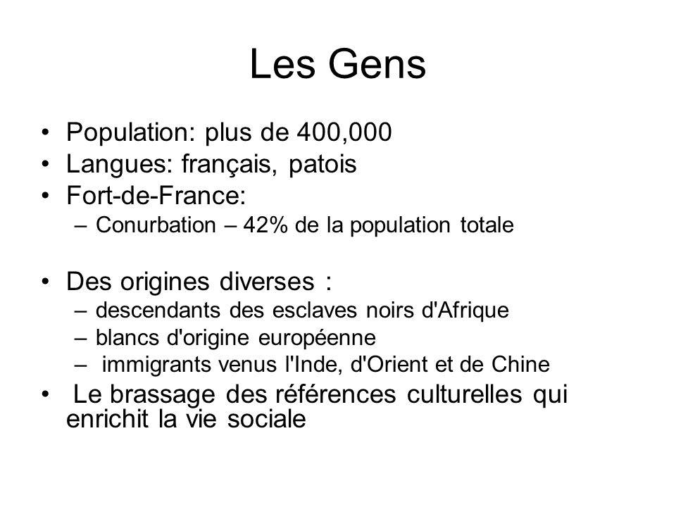 Les Gens Population: plus de 400,000 Langues: français, patois
