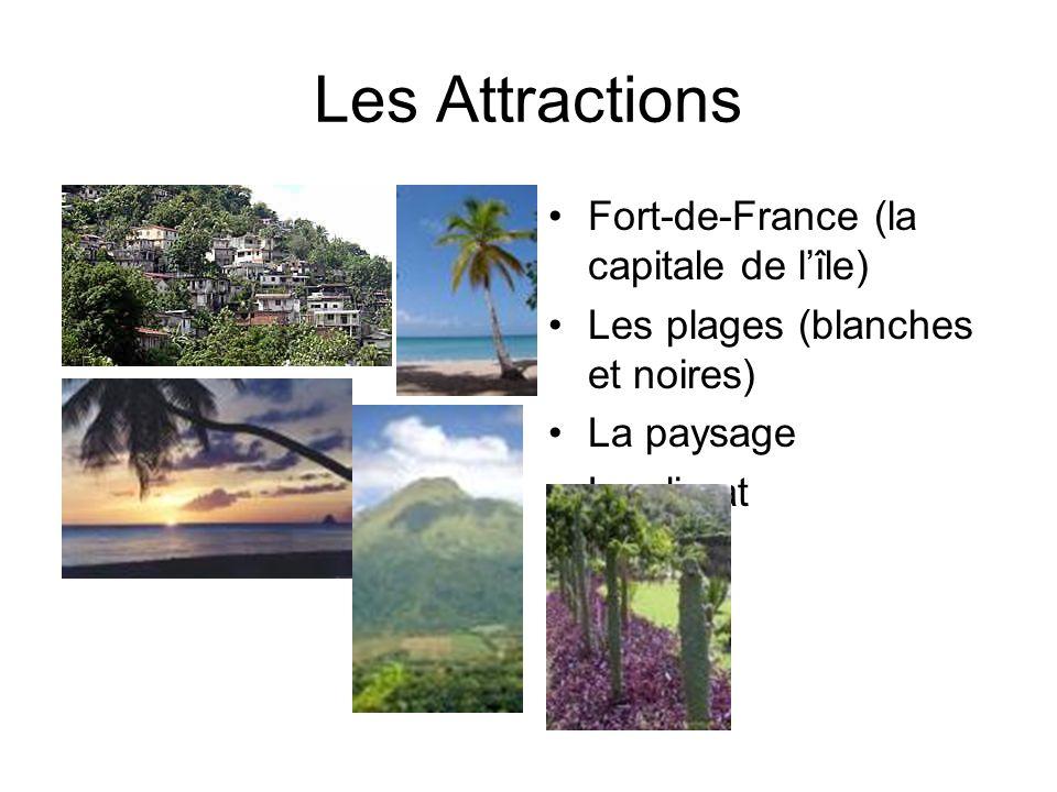 Les Attractions Fort-de-France (la capitale de l'île)