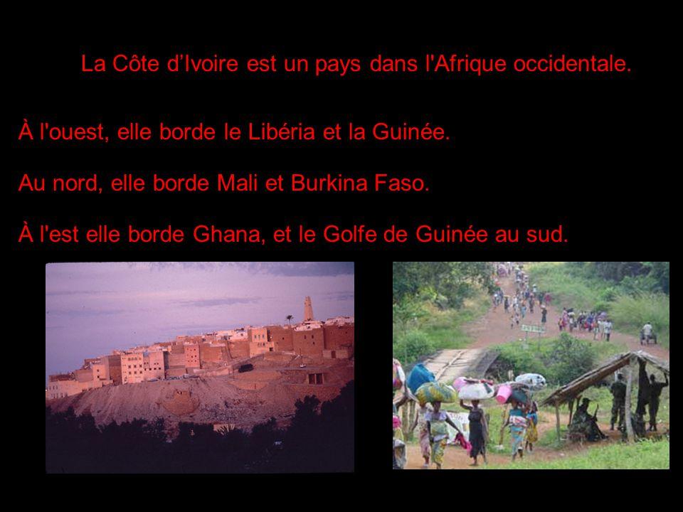 La Côte d'Ivoire est un pays dans l Afrique occidentale.