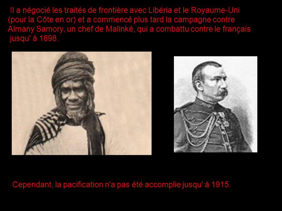 Il a négocié les traités de frontière avec Libéria et le Royaume-Uni