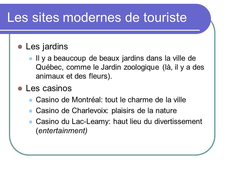 Les sites modernes de touriste