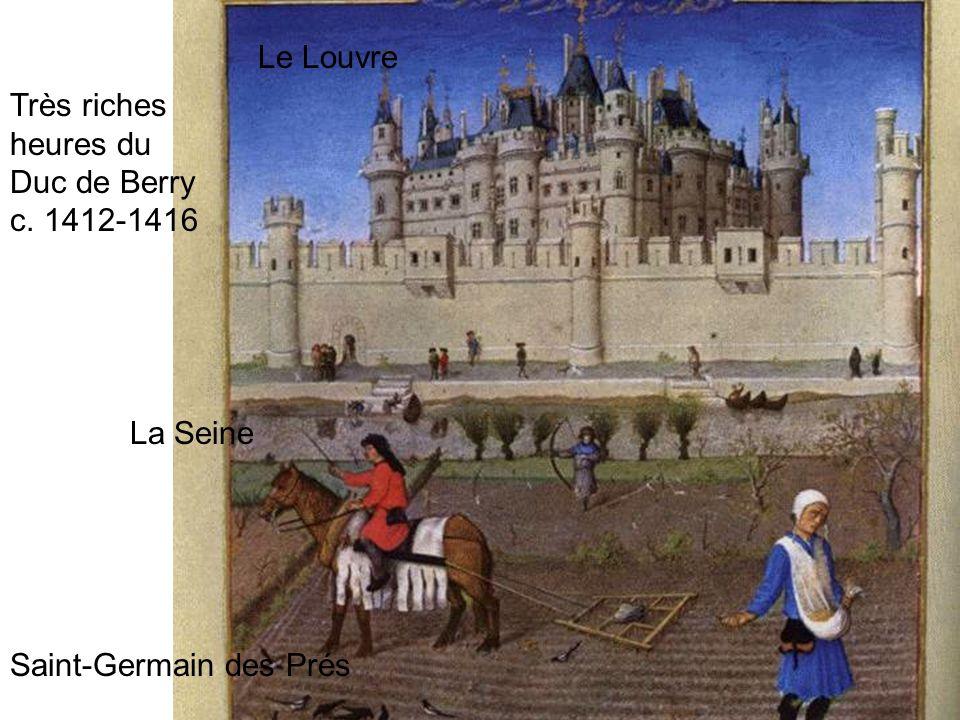 Le Louvre Très riches heures du Duc de Berry c. 1412-1416 La Seine Saint-Germain des Prés