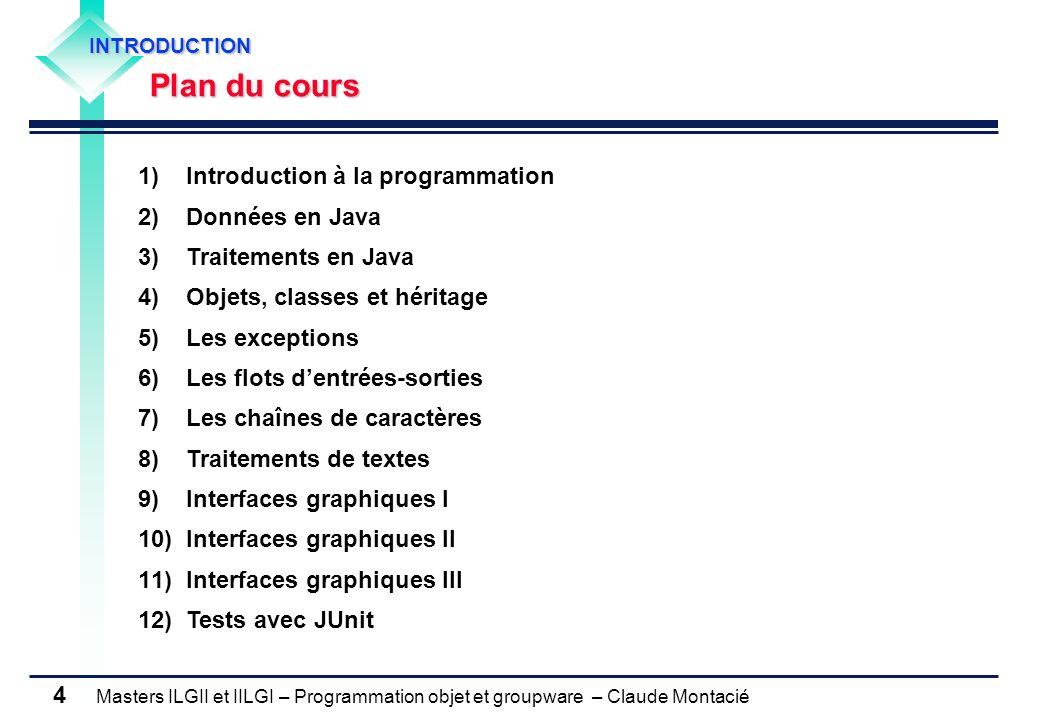 Introduction à la programmation Données en Java Traitements en Java