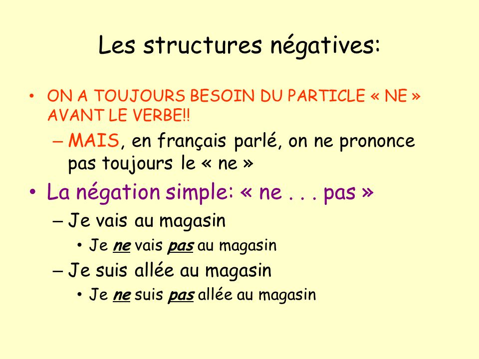 Les structures négatives: