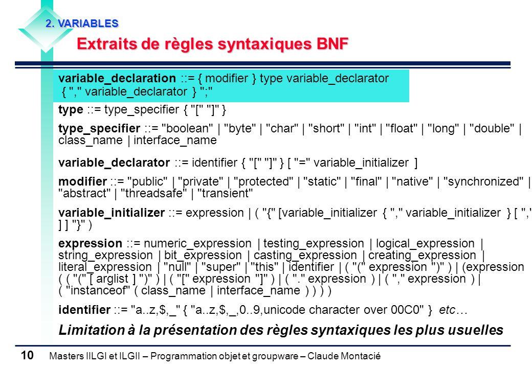 Limitation à la présentation des règles syntaxiques les plus usuelles