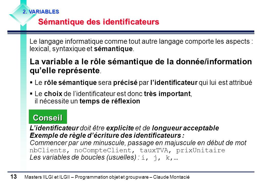 2. VARIABLES Sémantique des identificateurs.