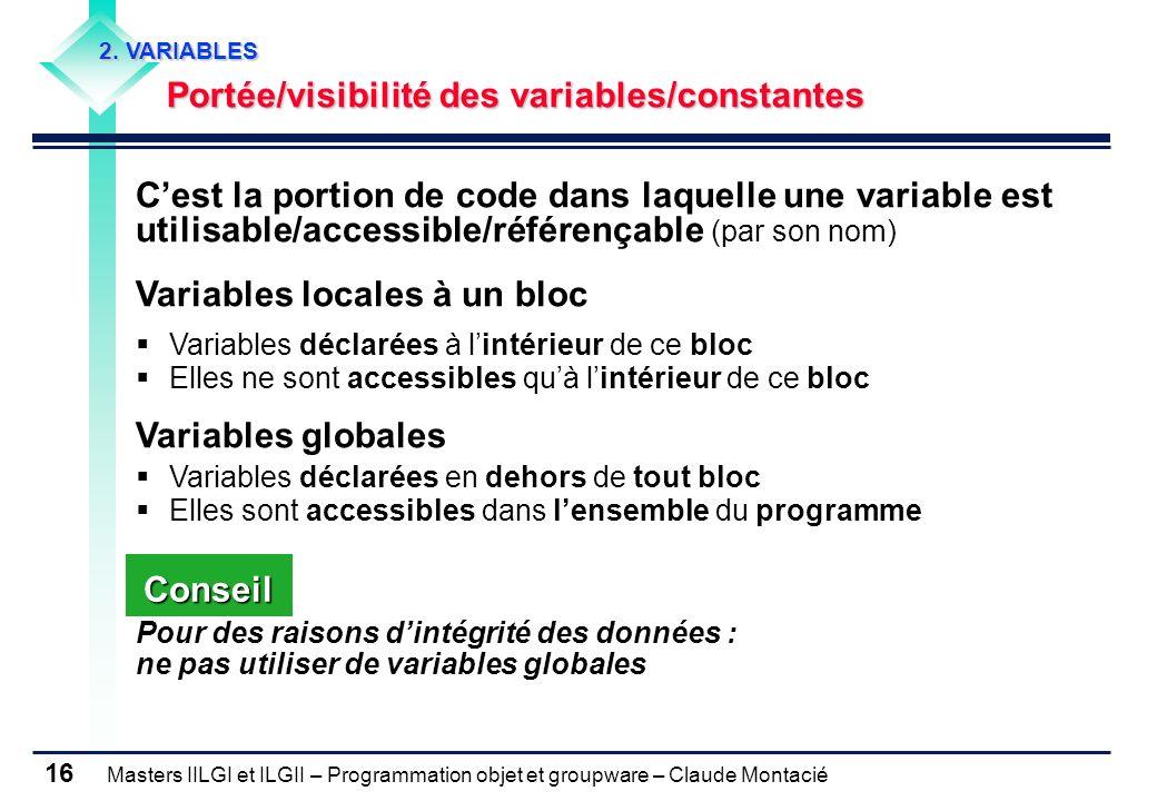 Variables locales à un bloc