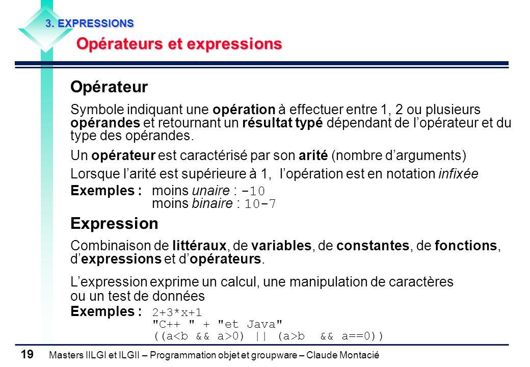 3. EXPRESSIONS Opérateurs et expressions. Opérateur.