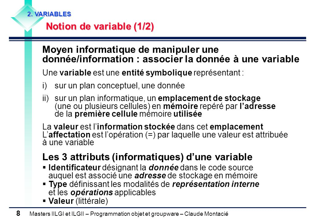 Les 3 attributs (informatiques) d'une variable