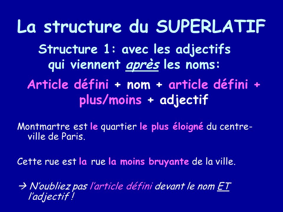 La structure du SUPERLATIF