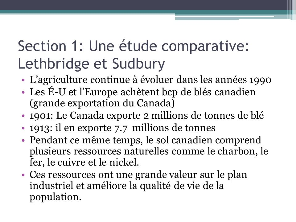 Section 1: Une étude comparative: Lethbridge et Sudbury