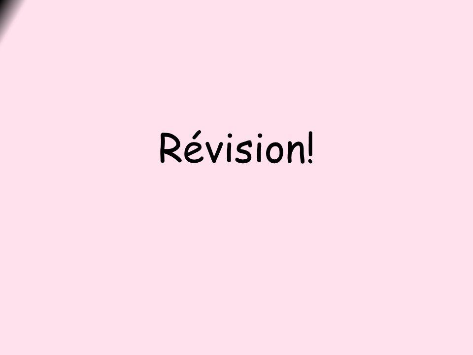 Révision!