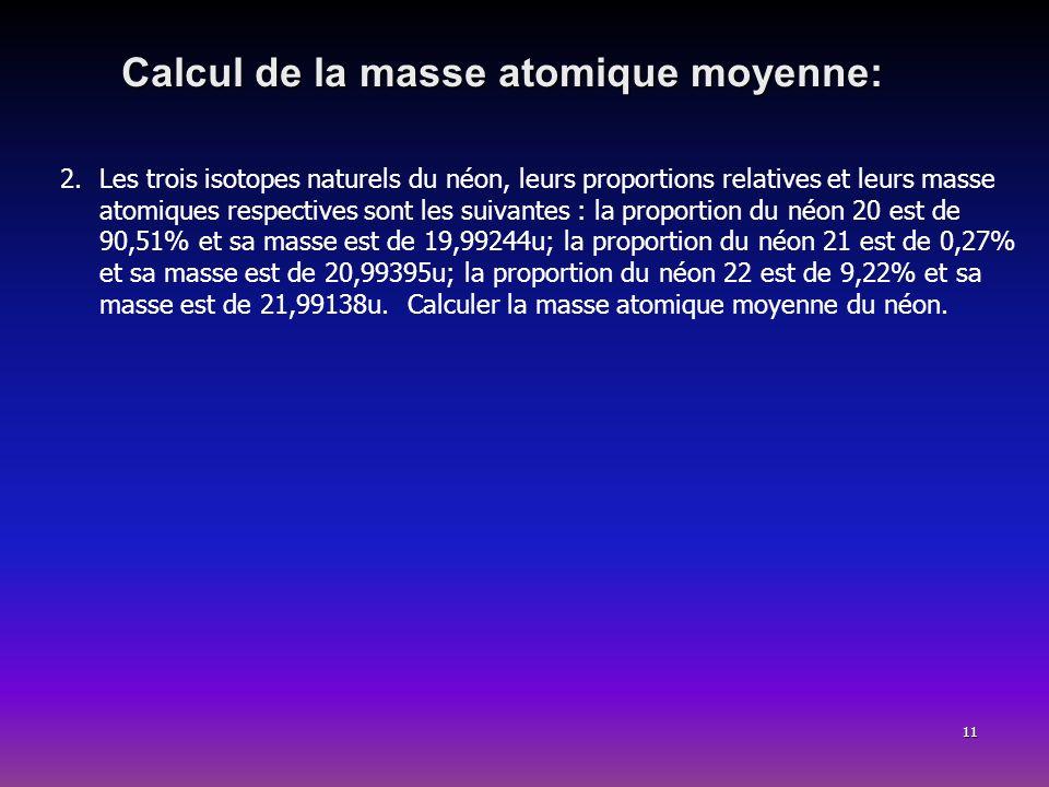 Calcul de la masse atomique moyenne:
