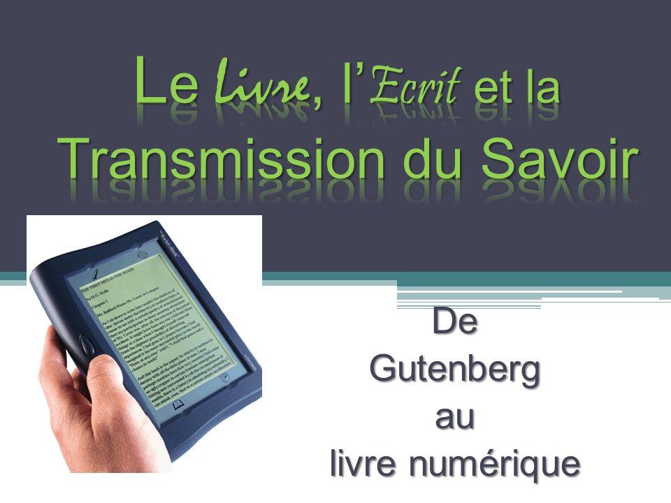 Le Livre, l'Ecrit et la Transmission du Savoir