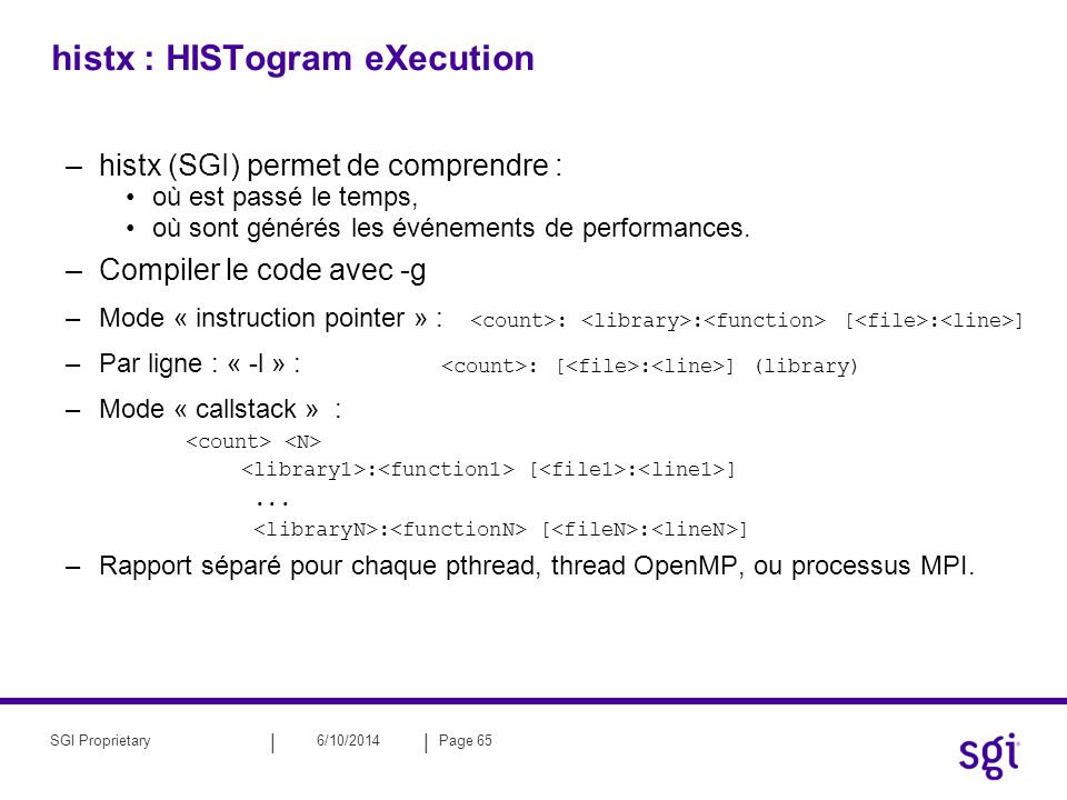 histx : HISTogram eXecution