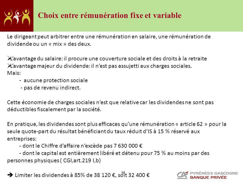 Choix entre rémunération fixe et variable