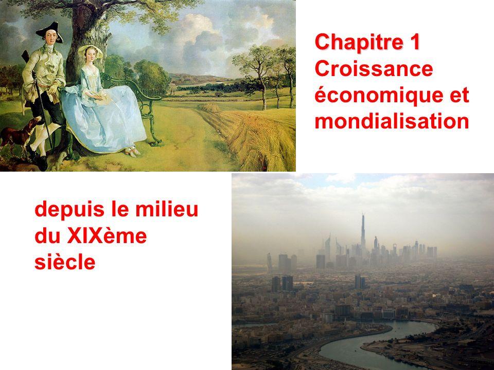 Chapitre 1 Croissance économique et mondialisation depuis le milieu du XIXème siècle