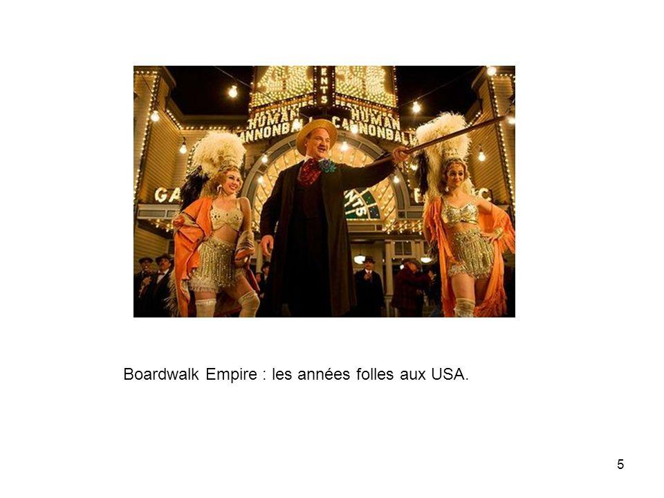 Boardwalk Empire : les années folles aux USA.