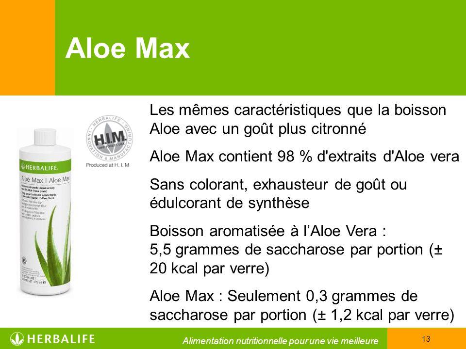 Aloe Max Les mêmes caractéristiques que la boisson Aloe avec un goût plus citronné. Aloe Max contient 98 % d extraits d Aloe vera.