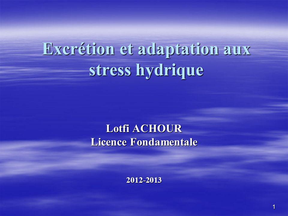 Excrétion et adaptation aux stress hydrique
