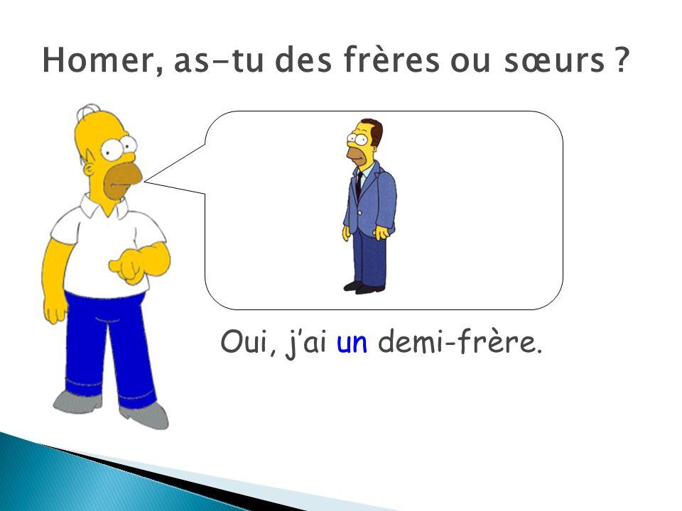 Homer, as-tu des frères ou sœurs