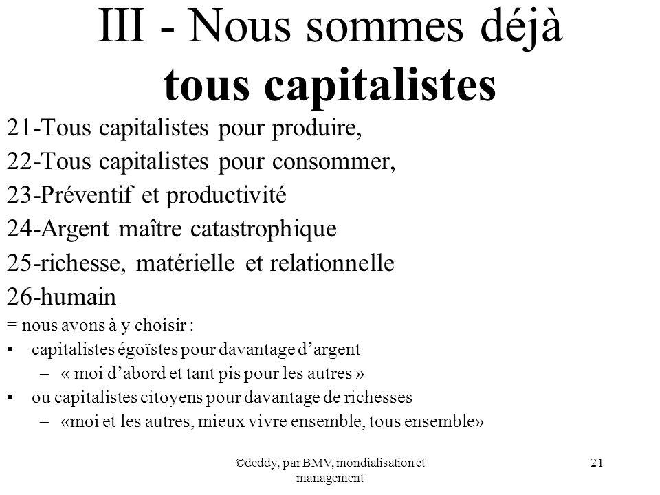 III - Nous sommes déjà tous capitalistes
