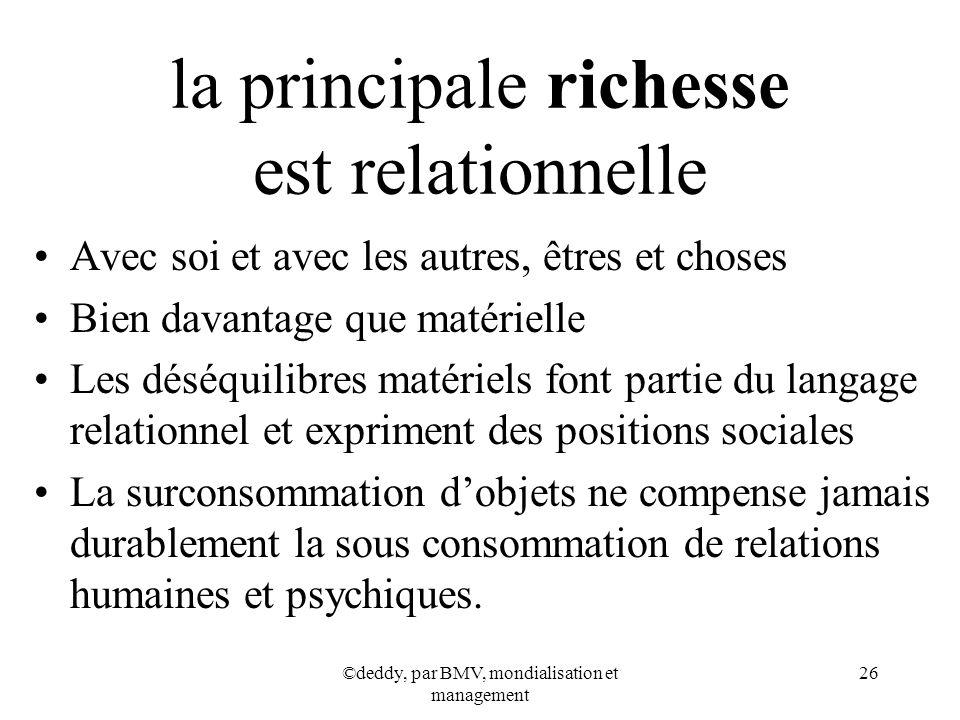 la principale richesse est relationnelle