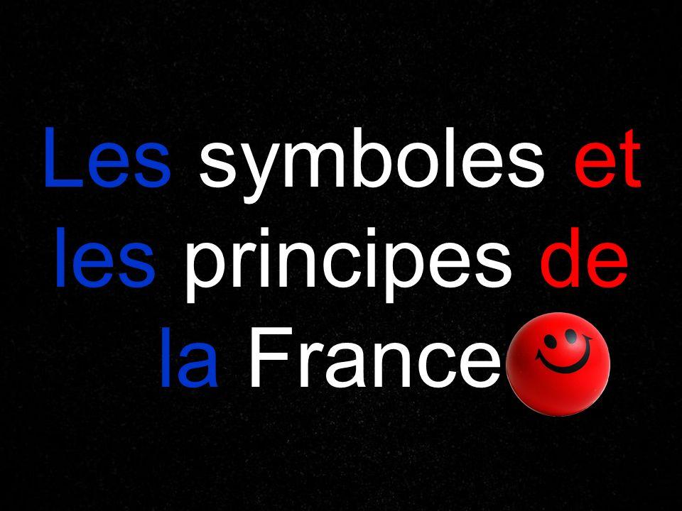 Les symboles et les principes de la France!