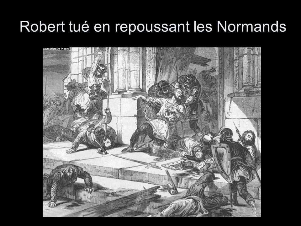 Robert tué en repoussant les Normands