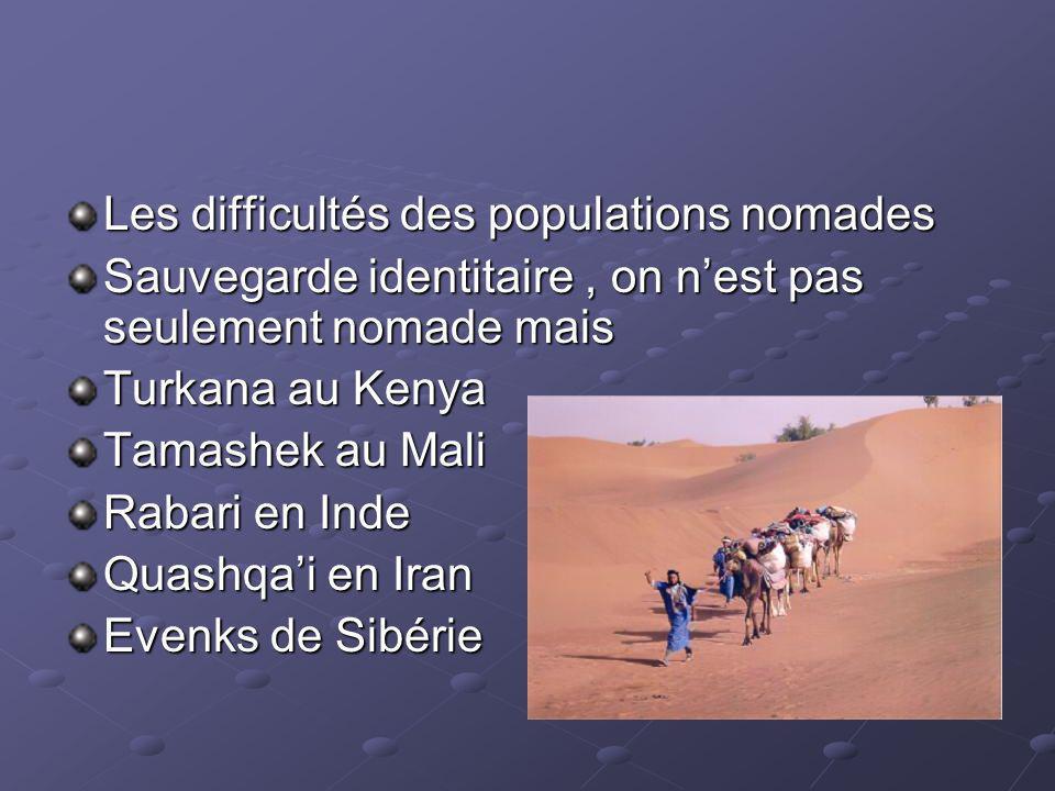 Les difficultés des populations nomades