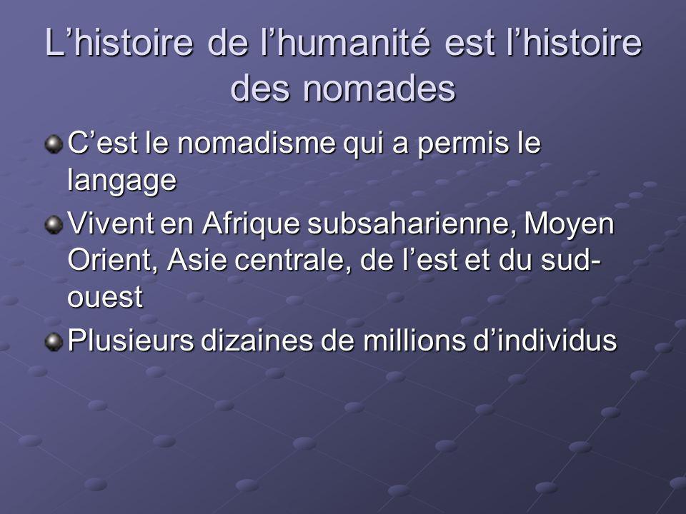 L'histoire de l'humanité est l'histoire des nomades
