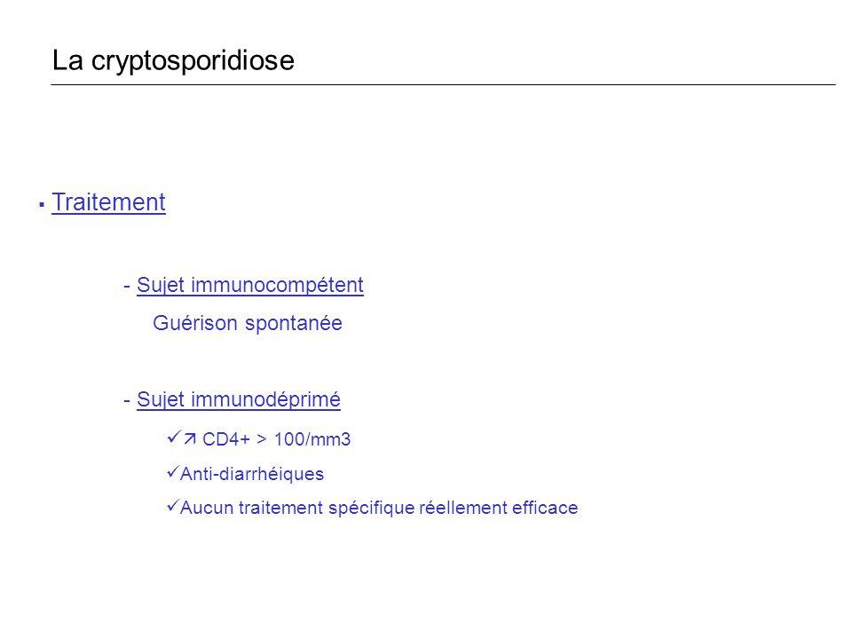 La cryptosporidiose Traitement - Sujet immunocompétent