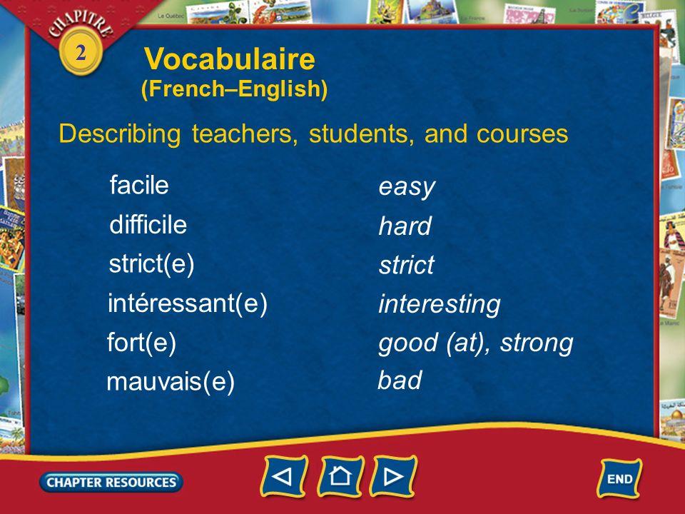 Vocabulaire Describing teachers, students, and courses facile easy