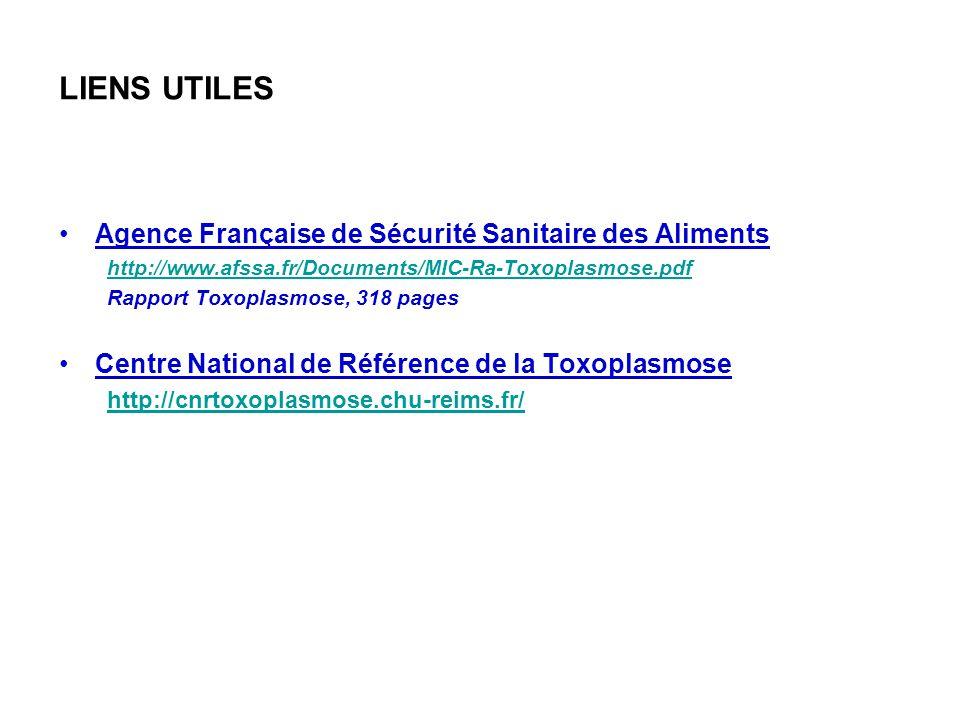 LIENS UTILES Agence Française de Sécurité Sanitaire des Aliments
