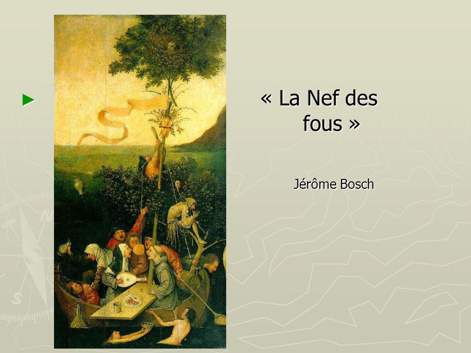 « La Nef des fous » Jérôme Bosch