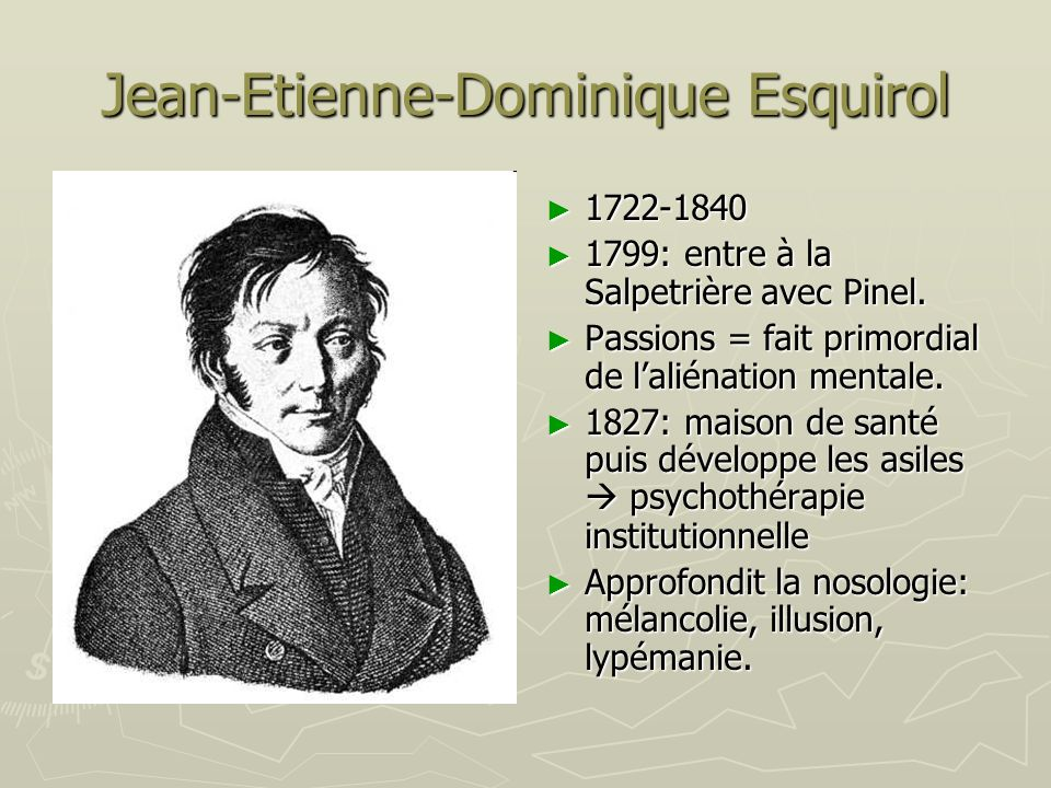 Jean-Etienne-Dominique Esquirol