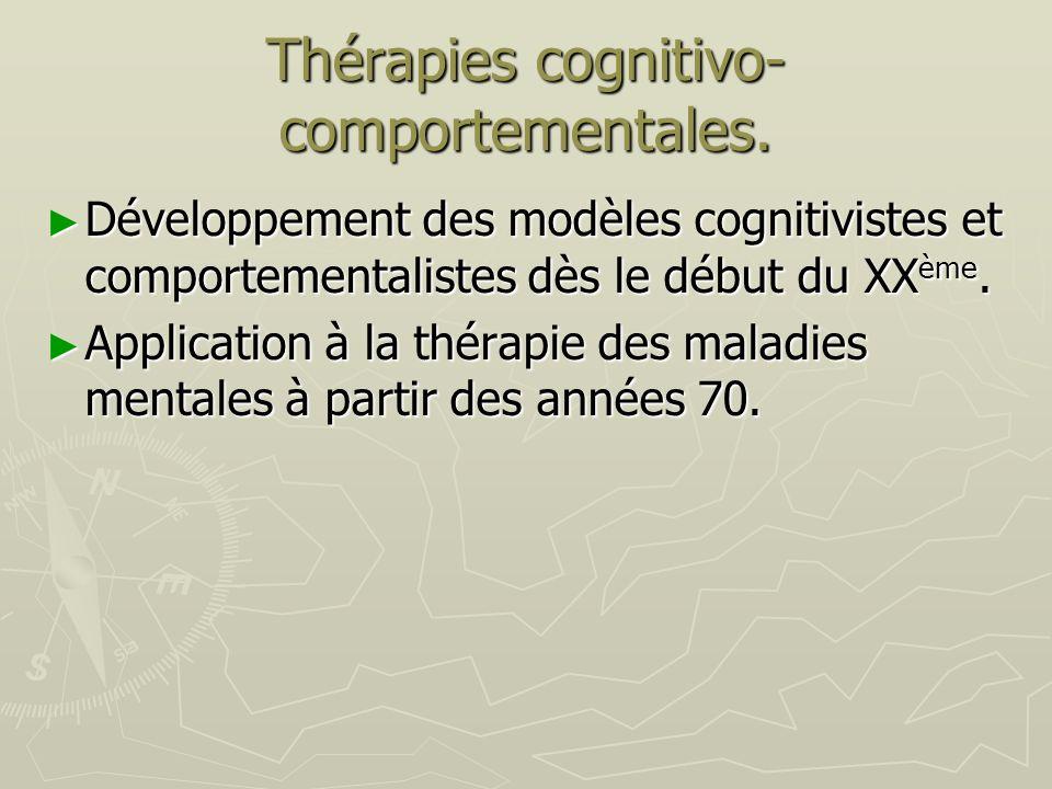 Thérapies cognitivo-comportementales.