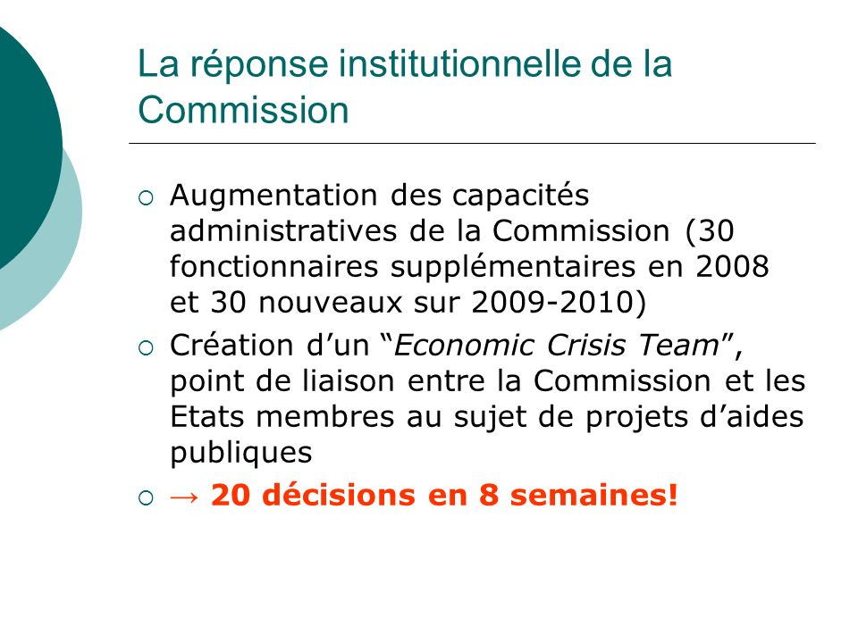 La réponse institutionnelle de la Commission