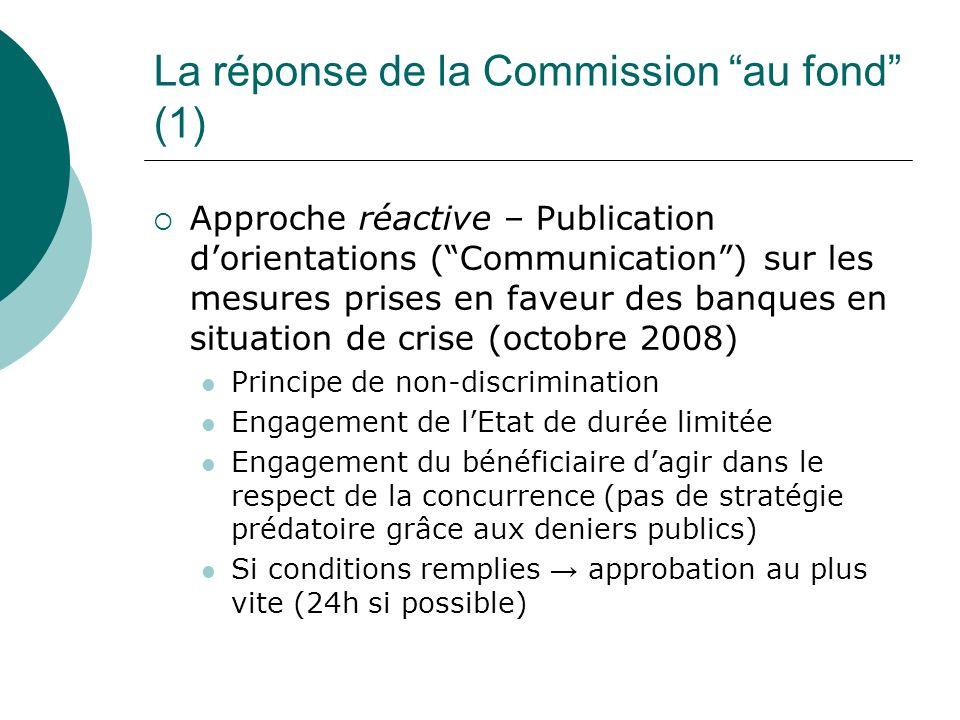 La réponse de la Commission au fond (1)