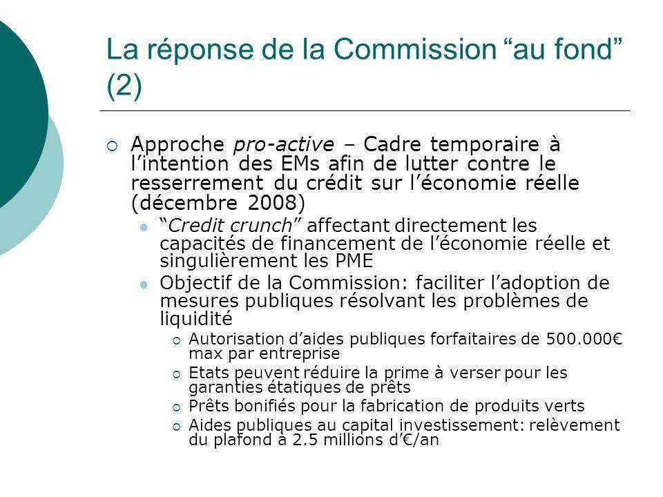 La réponse de la Commission au fond (2)