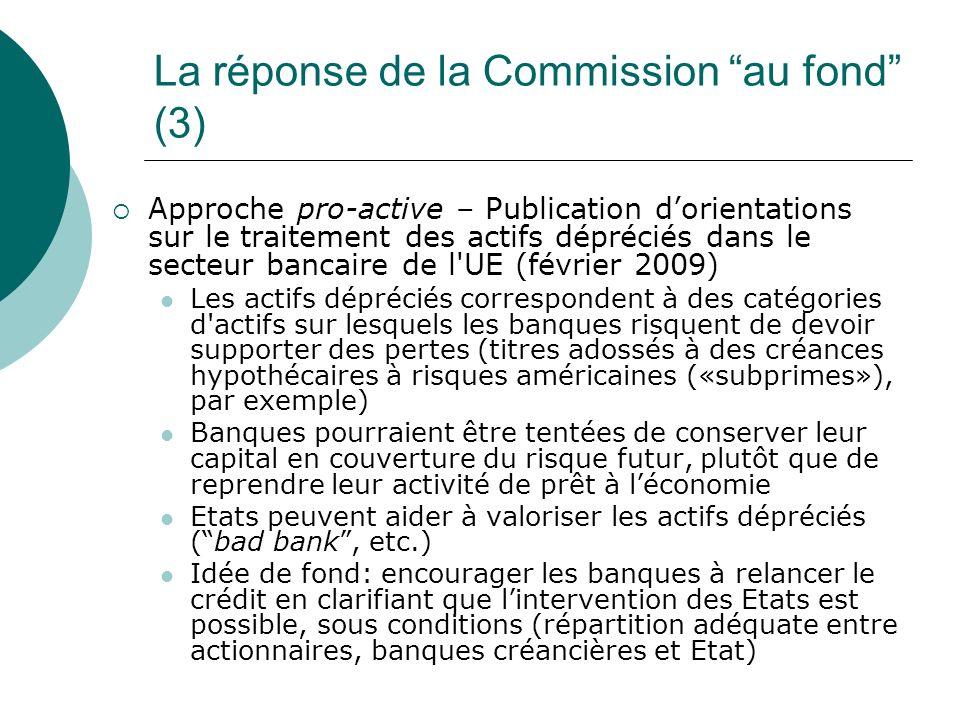 La réponse de la Commission au fond (3)