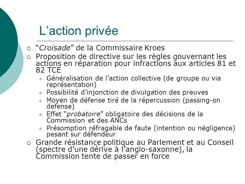 L'action privée Croisade de la Commissaire Kroes