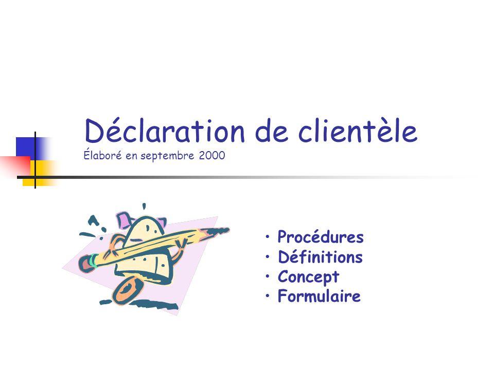 Déclaration de clientèle