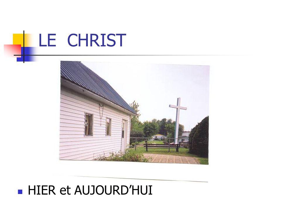 LE CHRIST HIER et AUJOURD'HUI